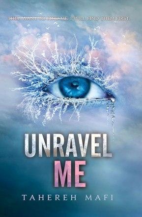 Unravel Me (Shatter Me, #2)